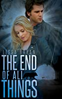 The End of All Things (The End of All Things #1)