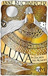 Luna by Anne Buchberger