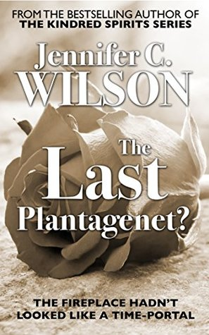 The Last Plantagenet?