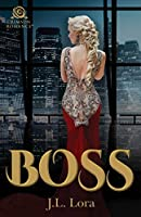 Boss (Trinity, #1)
