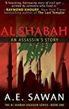 Al Shabah: An Assassin's Story (Al Shabah Assassin #1)
