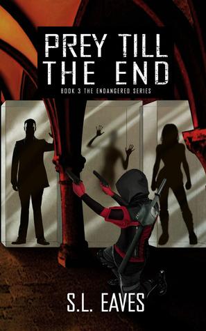 Prey till the End (Endangered, #3)