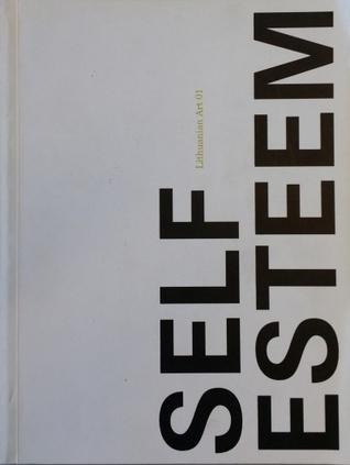 Self-Esteem. Lithuanian art 01 / Savigarba. Lietuvos dailė 01
