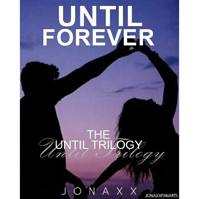 Until Forever by Jonaxx