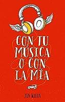 Con tu música o con la mía