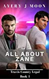 All About Zane (Travis County Legal, #1)