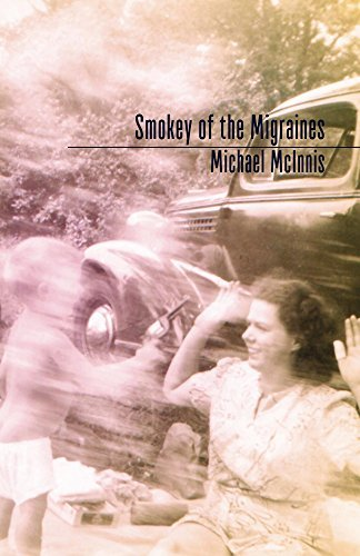 Smokey of the Migraines  by  Michael Mcinnis