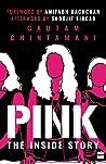 PINK by Gautam Chintamani