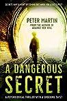 A Dangerous Secret