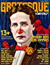 Grotesque: Volume 1 Issue 2 (Grotesque Quarterly Magazine)