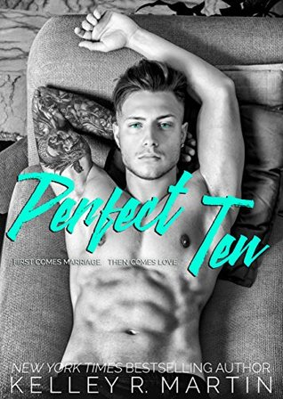 Perfect Ten by Kelley R. Martin