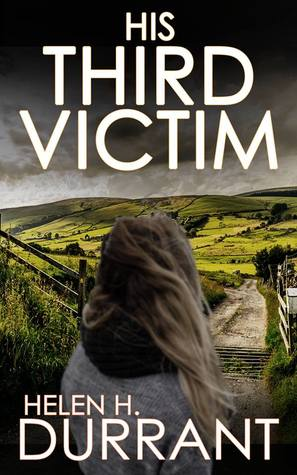 His Third Victim by Helen H. Durrant