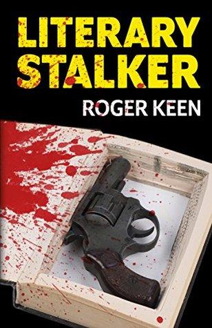 Literary Stalker by Roger Keen