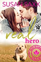 Real Hero: Small Town Military Romance (Real Men #4)
