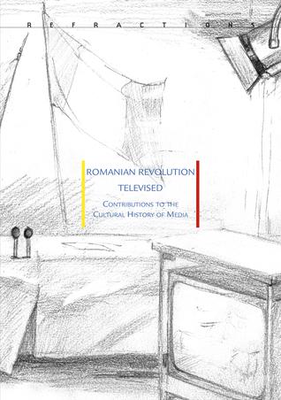 Romanian Revolution Televised by Konrad Petrovszky