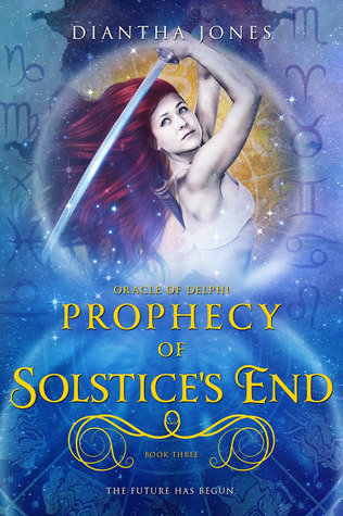 Prophecy of Solstice's End (Oracle of Delphi, #3)