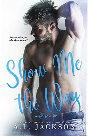 Show Me the Way (Fight for Me, #1)