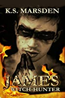 James: Witch-Hunter