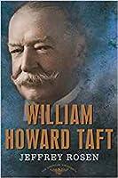 William Howard Taft: The American Presidents Series: The 27th President, 1909-1913 (American Presidents (Times))