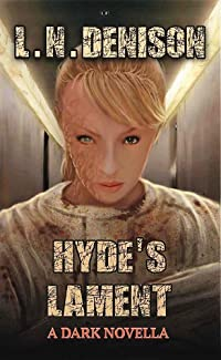 Hyde's Lament (Only the Few, #2)