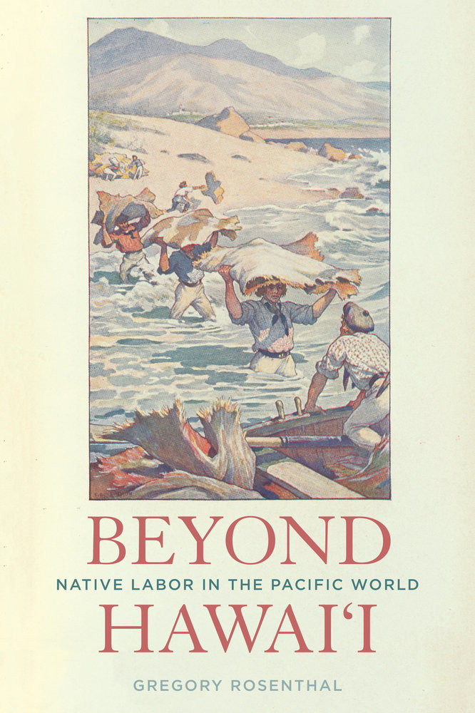 Beyond Hawai'i Native Labor in the Pacific World