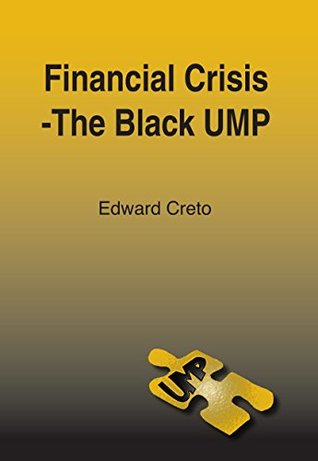 Financial Crisis - The Black UMP