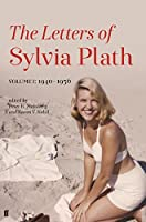 The Letters of Sylvia Plath Volume I: 1940–1956