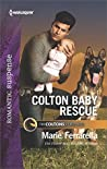 Colton Baby Rescue (The Coltons of Red Ridge #1)