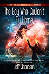 The Boy Who Couldn't Fly Home (The Broom Closet Stories #2)