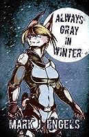 Always Gray in Winter