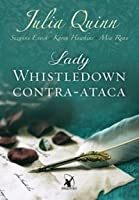 Lady Whistledown Contra-Ataca (Lady Whistledown #2)