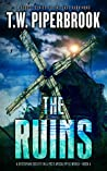 The Ruins Book 4 (The Ruins #4)