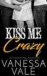 Kiss Me Crazy (Bridgewater County, #6)