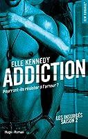 Addiction (Les Insurgés, #2)