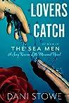 Lovers Catch (The Sea Men #1)