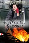The Blacksmith's Daughter (Gunther City Mail Order Brides, #1)