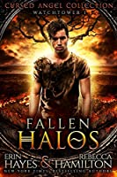 Fallen Halos: Watchtower 1 (Cursed Angel Collection)