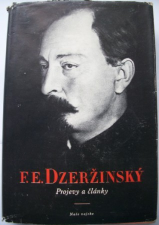 Projevy a články Felix Edmundovič Dzeržinský