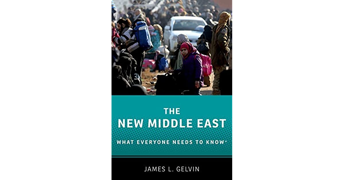 The new middle east what everyone needs to know by james l gelvin fandeluxe Choice Image