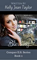 Blessing (Conquer E. S. Series, Book 2)
