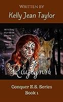 Raylynn (Conquer E.S. Series Book 1)