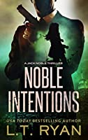 Noble Intentions: Season One (Jack Noble #4)