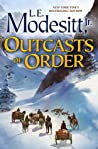 Outcasts of Order (The Saga of Recluce)