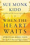 Book cover for When the Heart Waits: Spiritual Direction for Life's Sacred Questions (Plus)