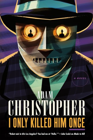 I Only Killed Him Once (Ray Electromatic Mysteries, #3)