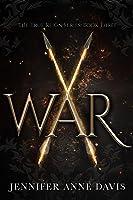 War (The True Reign Series, # 3)