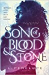 Song of Blood & Stone by L. Penelope