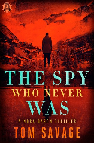The Spy Who Never Was (Nora Baron #3)