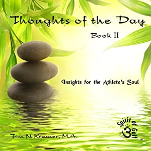 Thoughts of the Day: Book II - Insights for the Athlete's Soul