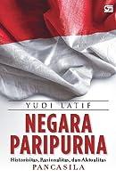 Negara Paripurna: Historisitas, Rasionalitas, Aktualitas Pancasila